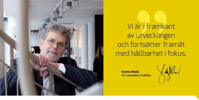 VD Svante Oledal. Lenanders i framkant av utvecklingen